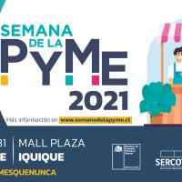 Gobierno lanza Semana de la Pyme 2021 poniendo en valor el ecosistema emprendedor de la región de Tarapacá